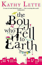 The Boy Who Fell to Earth by Kathy Lette (Paperback, 2013)