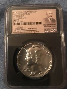 2017 Palladium Eagle MS 70 First Releases Adolf Weinman Label NGC