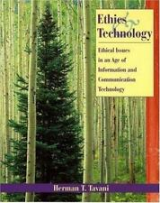 Ethics and Technology: Ethical Issues in an Age of Information and Communication