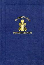 El Himnario Presbiteriano:Â Spanish Hymnal - Pew Edition, Presbyterian Publishin