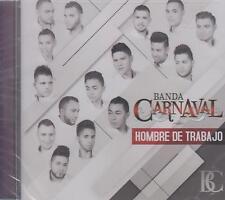 CD - Banda Carnaval NEW Hombre De Trabajo 14 Tracks FAST SHIPPING !
