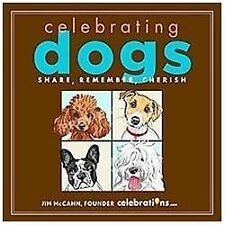 Celebrating Dogs by Jim McCann