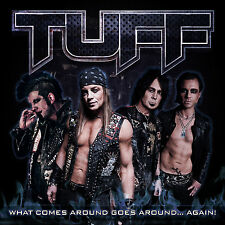 "TUFF ""What Comes Around Goes Around Again"" CD Signed to U Poison Motley Ratt 80s"