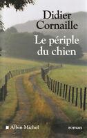 Livre le périple du chien Didier Cornaille book