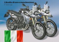 ☑️ BMW F K8X K7X MANUALE USO E MANUTENZIONE IN ITALIANO UTENTE ISTRUZIONI GS 800