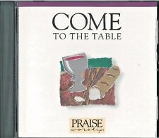 Come to the Table by Hosanna! Music/Martin Nystrom (CD, Hosanna! Music, Sep1991)
