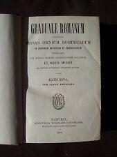 Graduale romanum complectens missas omnium dominicarum et festorum duplicium et