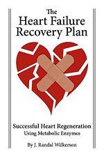 Heart Failure Treatment Book - The Heart Failure Recovery Plan