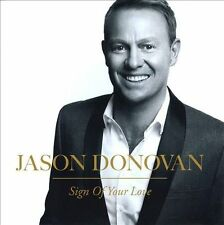 JASON DONOVAN - SIGN OF YOUR LOVE (NEW CD)