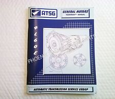 4L60E Transmission ATSG Technical Service and Repair Rebuild Manual 1993 Up