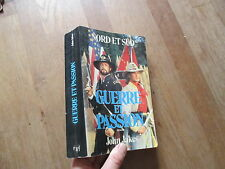 JOHN JAKES nord et sud tome 2 guerre et passion presses de la cite 1988  716 pag