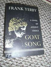 Goat Song A Novel of Ancient Greece  Frank Yerby HCDJ BCE Edition 1967