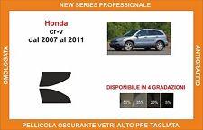 pellicola oscurante vetri pre-tagliata Honda cr-v dal 2007-11 kit anteriore