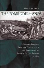The Forbidden Lands: Colonial Identity, Frontier Violence, and the Persistence o