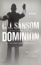 Dominion by C. J. Sansom (2014, Hardcover)