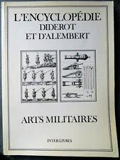 Arts militaires, Encyclopédie Diderot D'Alembert, 1989
