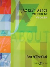 JAZZIN' ABOUT Fun Pieces for Violin by Pam Wedgwood (includes Piano part)