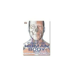 The Concise Human Body Book [Paperback] by DK Book The Cheap Fast Free Post