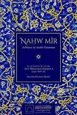 Nahw Mir: A Primer in Arabic Grammar by Ali B. Al-Sayyid al-Sharif (Hardback, 2016)