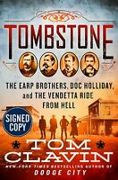 AUTOGRAPHED  Tombstone by Tom Clavin  HARDCOVER - BRAND NEW & SIGNED