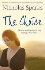 The Choice by Nicholas Sparks (Paperback, 2007)