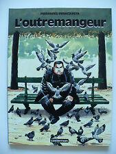 EO 1998 (très bel état) - L'outremangeur - Ferrandez & Benacquista