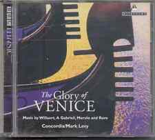 THE GLORY OF VENICE: WILLAERT GABRIELI ORTIZ ETC / CONCORDIA/ MARK LEVY - BBC CD