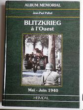 Album Heimdal Blitzkrieg à l'Ouest Mai-Juin 1940 Jean-Paul Pallud