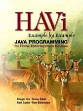 HAVi Example By Example: Java Programming for Home Entertainment-ExLibrary