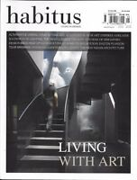 Habitus Magazine Urban Living In Thailand Singapore Melbourne Home Architecture