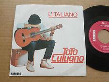 """DISQUE 45T DE TOTO CUTUGNO  """" L'ITALIANO """""""