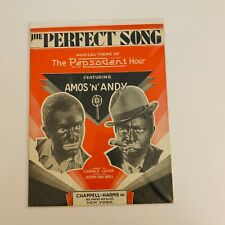 """New Listing1929 """"The Perfect Song"""" Sheet Music-Amos & Andy in The Pepsodent Hour Show"""