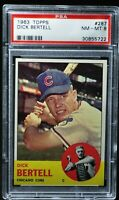 1963 Topps - Dick Bertell - #287 - PSA 8 - NM-MT