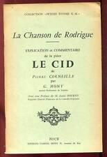 """G. MONY: LA CHANSON DE RODRIGUE. EXPLICATION ET COMMENTAIRES DU """"CID"""". 1957."""