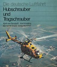 Gersdorff & Knobling: HUBSCHRAUBER UND TRAGSCHRAUBER. Entwicklungsgeschichte ...