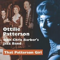 Ottilie Patterson with Chris Barber's Jazz Band - That Patterson Girl [CD]