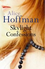Skylight Confessions,Alice Hoffman- 9780701179014
