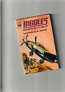 BIGGLES  WORKS IT OUT  .... CAPTAIN W.E. JOHNS.....PAPERBACK...