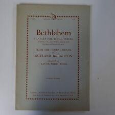 VOCAL SCORE Betlemme Rutland Boughton/Trevor widdicombe