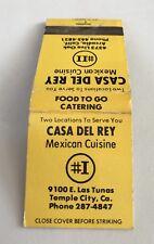 Old Matchbook Casa Del Rey Mexican Cuisine Temple City CA