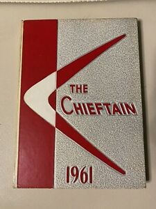 1961 The Chieftain Yearbook, Northwest High School