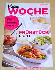Weight Watchers Meine Woche 21.4 - 27.4 ProPoints™ Plan 360 Wochenbroschüre 2013