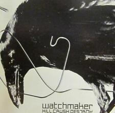 Watchmaker(CD Album)Kill. Crush. Destroy-Dreamcatcher-CRIDE54-UK-2002-New