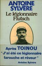 Livre le légionnaire Flutsch Antoine Sylvère book