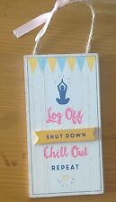 Log off chill out plaque small wall hung teenage bedroom