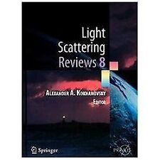 Springer Praxis Bks.: Light Scattering Reviews Vol. 8 (2013, Hardcover)