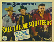 Call the Mesquiteers (1938) Bob Livingstone Cult Western movie poster print 2