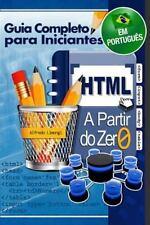 HTML a Partir Do Zero by Alfredo Limongi (2014, Paperback)