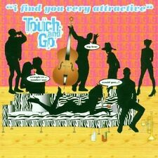 Touch and Go - I Find You Very Attractive CD V2