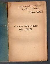 ENVOI FUNCK-BRENTANO CHANTS POPULAIRES DES SERBES 1923 FOLKLORE BALKANS CHANSONS